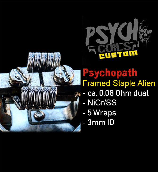 *Psychopath* Framed Staple Alien 0,08 Ohm